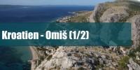 Kroatien 2015 – Omis (1/2)