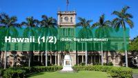 Hawaii – Oahu und Big Island (1/2)