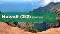 Hawaii – Kauai und Maui (2/2)